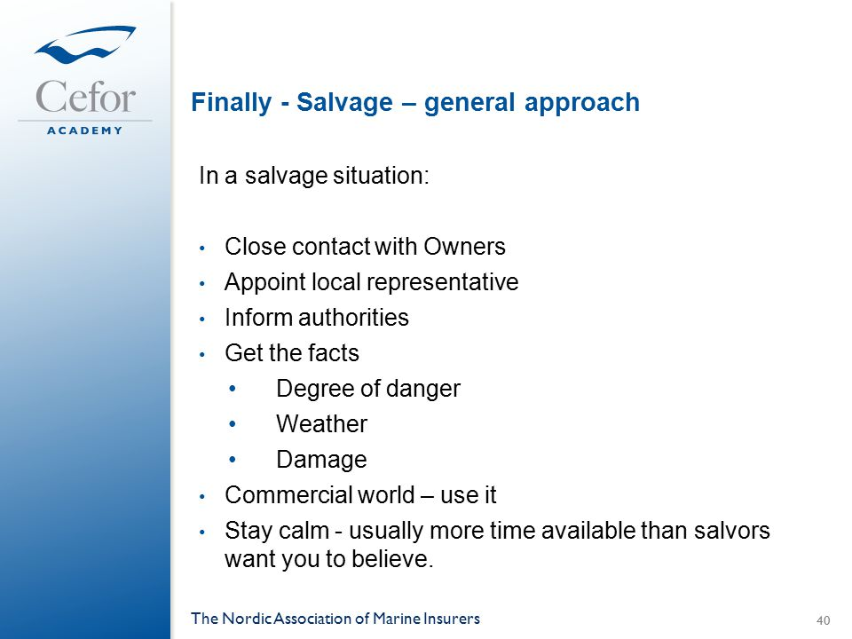 Finally - Salvage – general approach