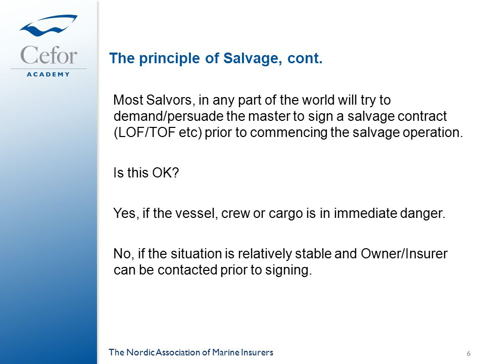 The principle of Salvage, cont.