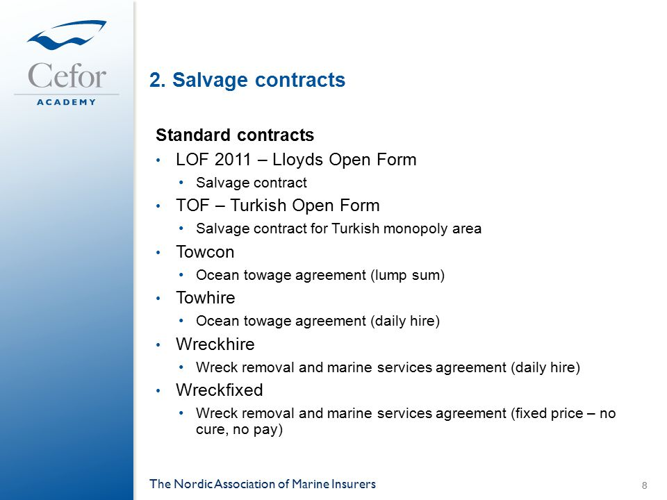 2. Salvage contracts Standard contracts LOF 2011 – Lloyds Open Form