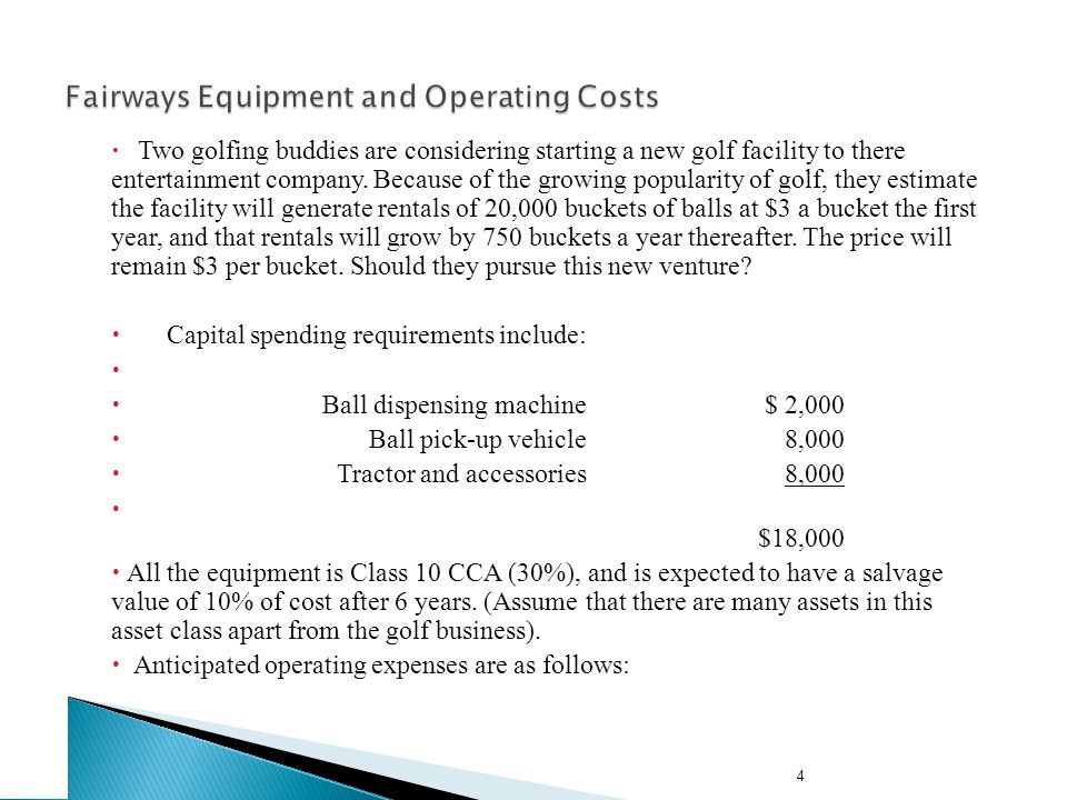 Example: Fairways Equipment and Operating Costs (concluded)