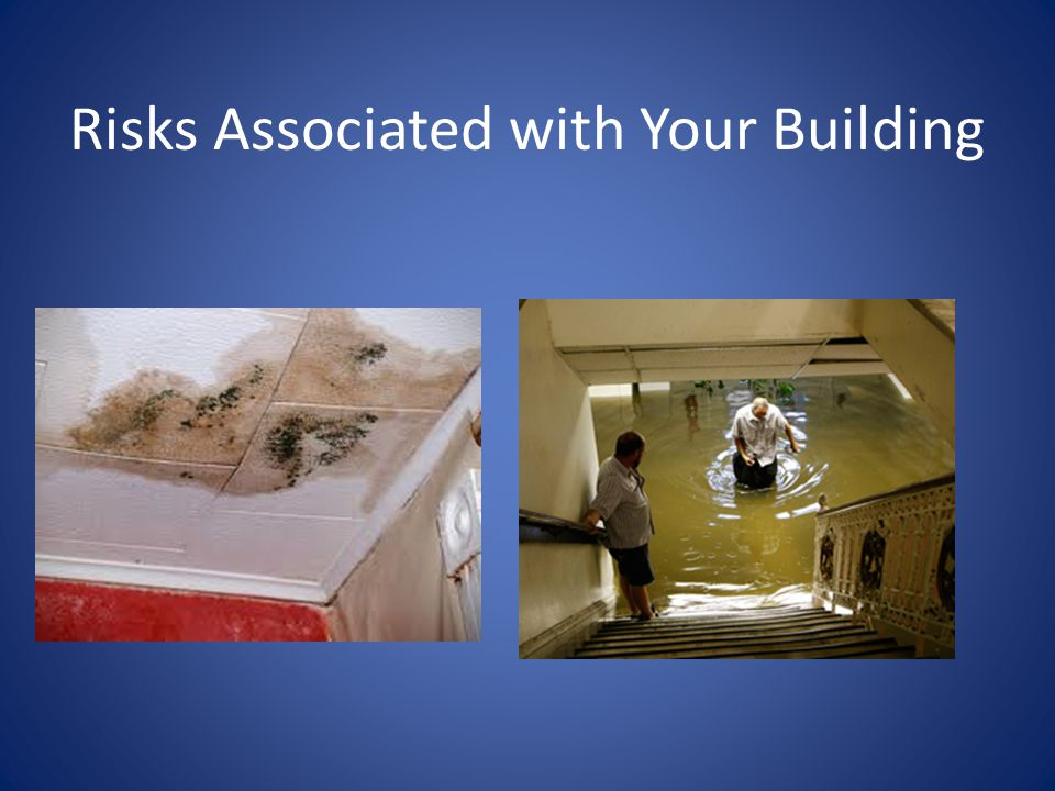 Risks Associated with Your Building