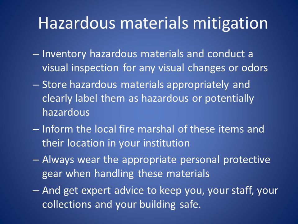 Hazardous materials mitigation