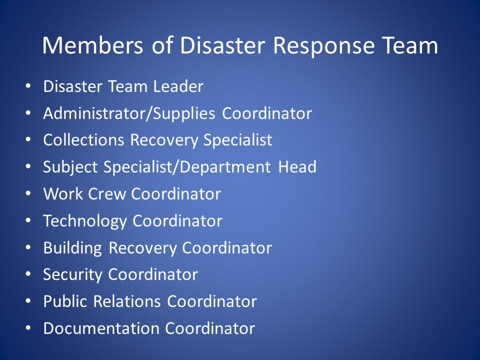 Members of Disaster Response Team