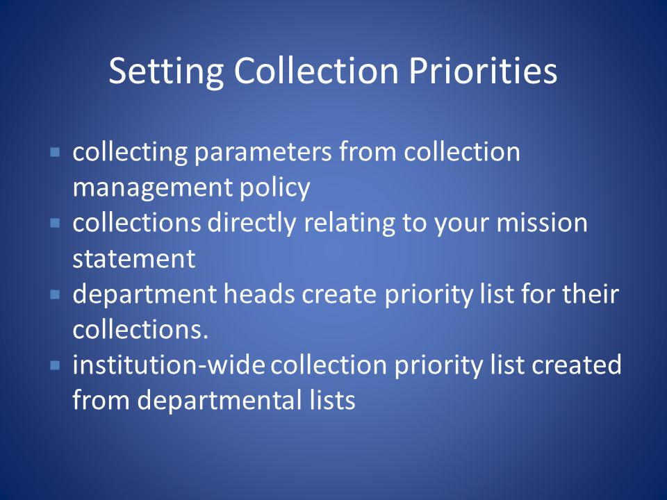 Setting Collection Priorities