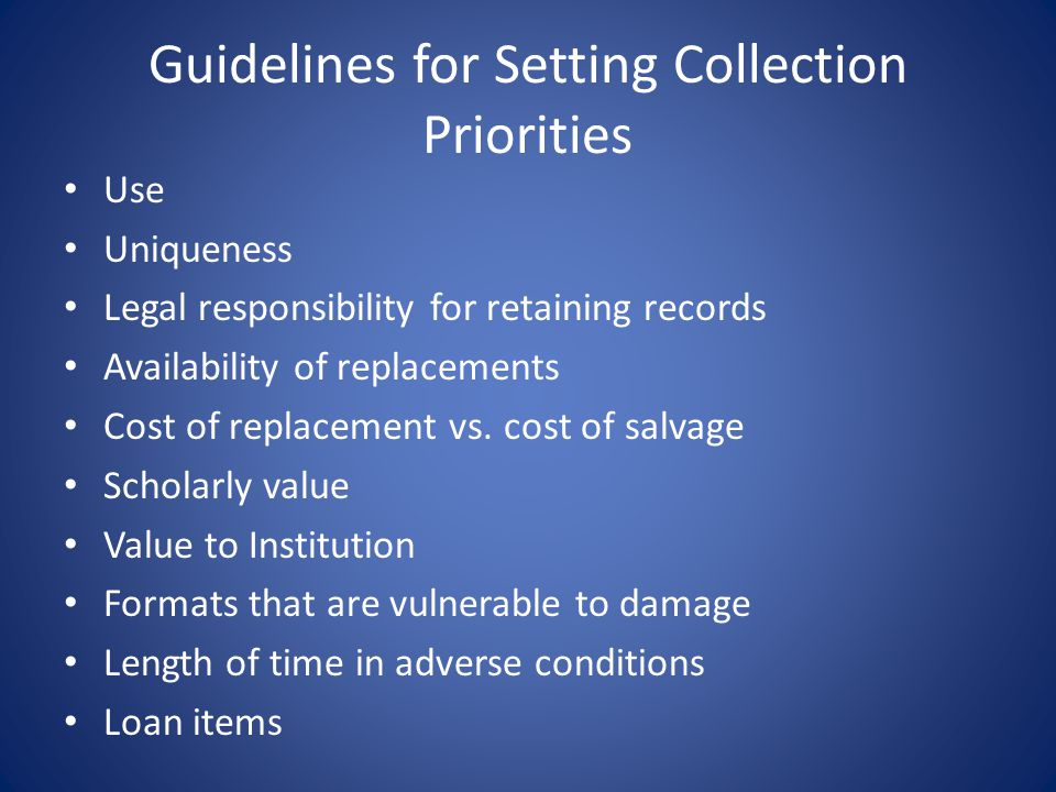 Guidelines for Setting Collection Priorities