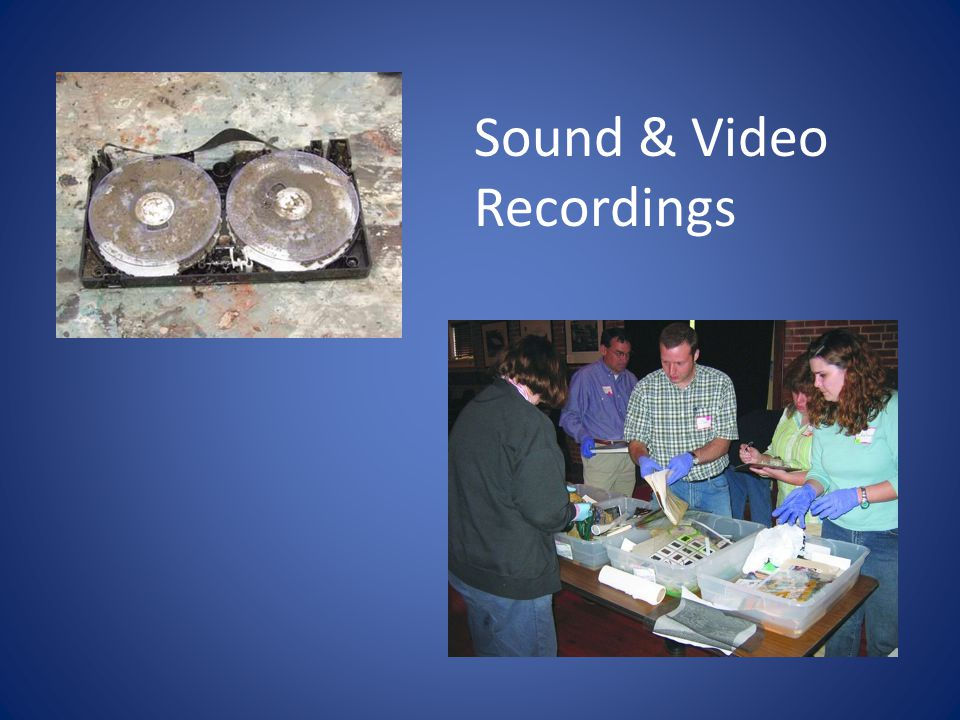 Sound & Video Recordings