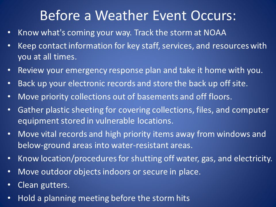 Before a Weather Event Occurs: