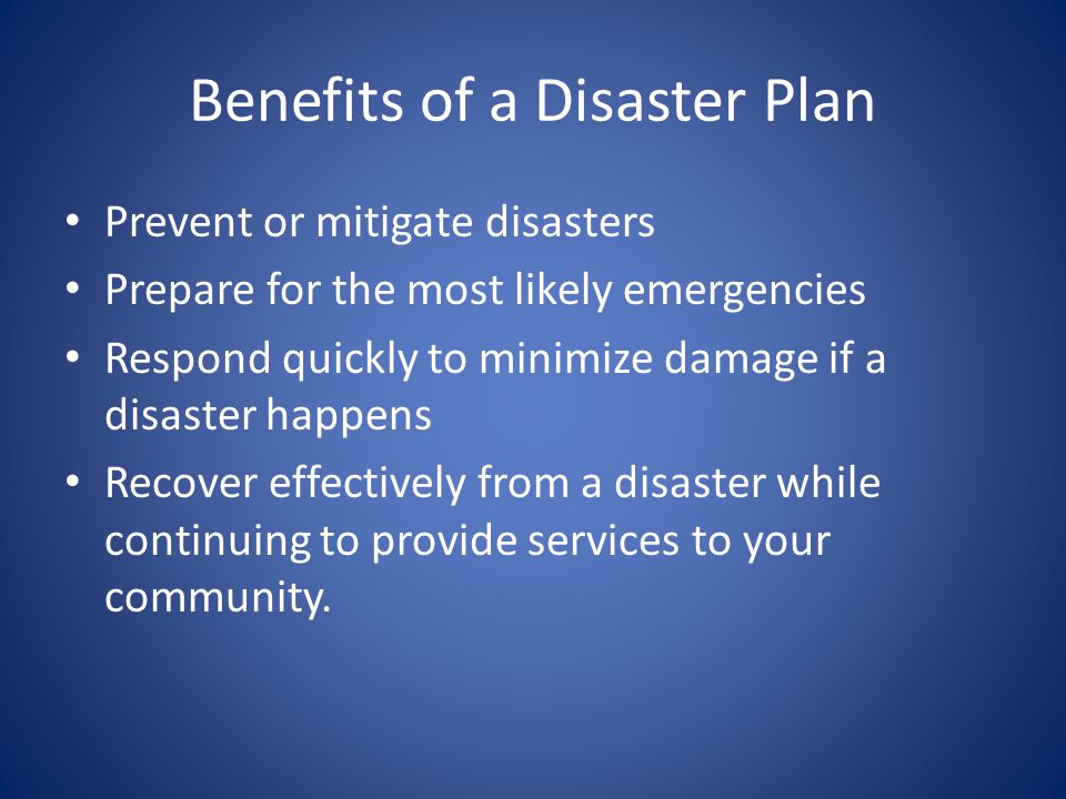Benefits of a Disaster Plan
