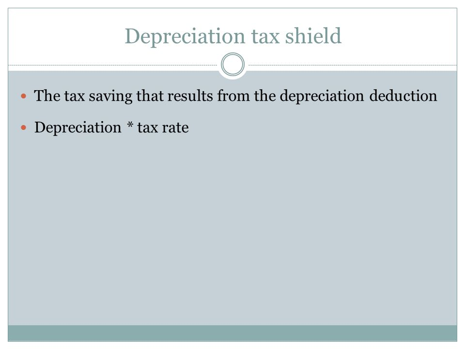 Depreciation tax shield
