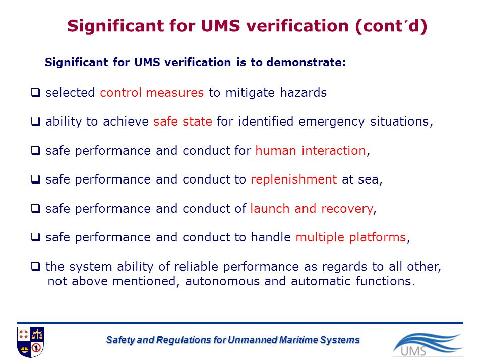 Significant for UMS verification (cont´d)