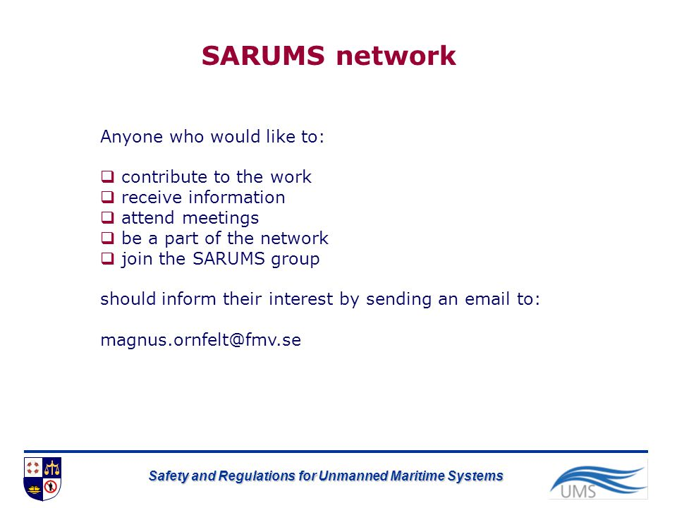 SARUMS network Anyone who would like to: contribute to the work