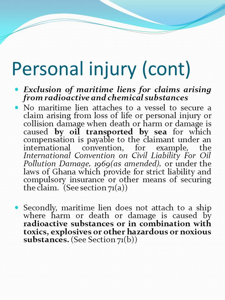 Personal injury (cont)