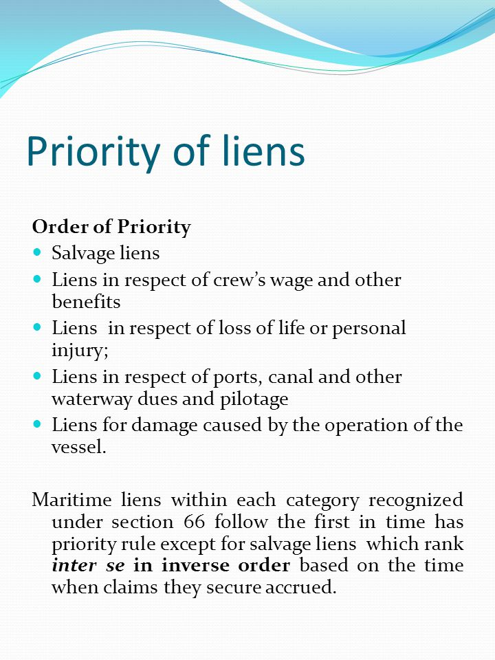 Priority of liens Order of Priority Salvage liens
