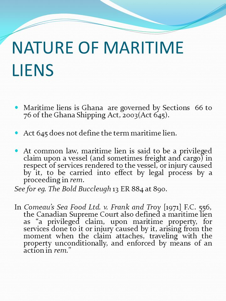NATURE OF MARITIME LIENS