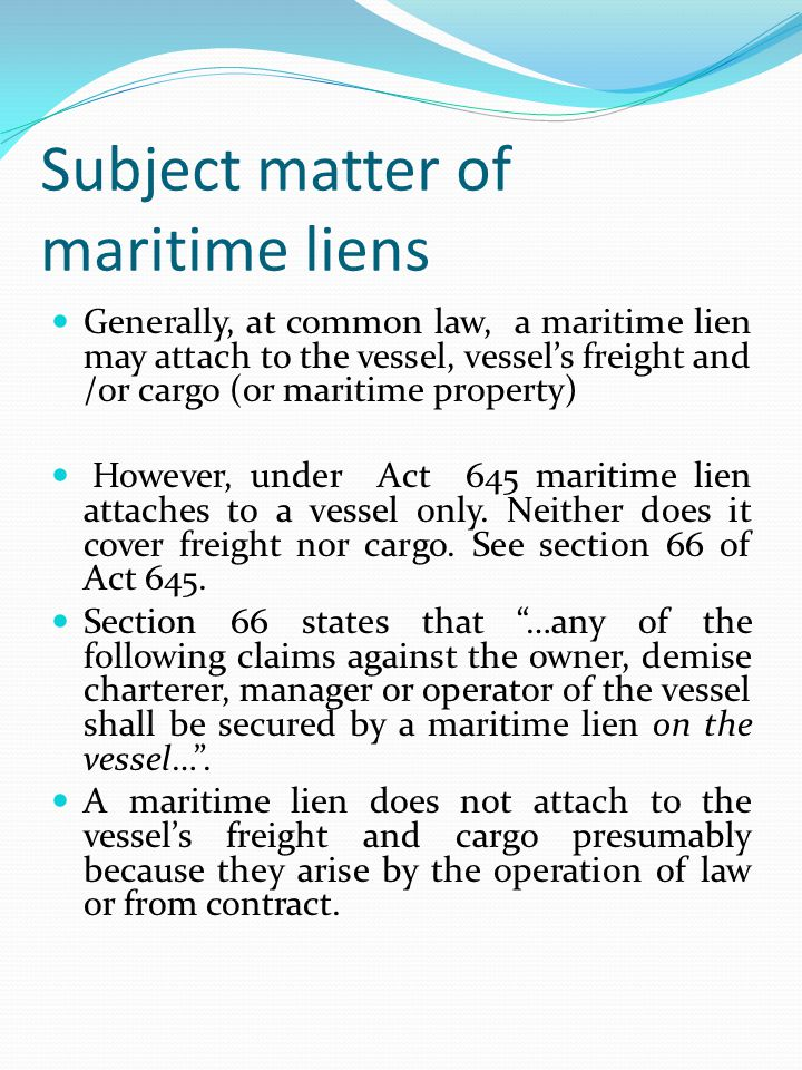 Subject matter of maritime liens