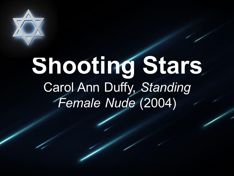 Shooting Stars Carol Ann Duffy, Standing Female Nude (2004)