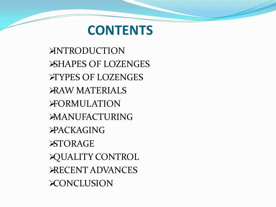 CONTENTS INTRODUCTION SHAPES OF LOZENGES TYPES OF LOZENGES