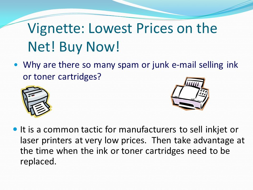 Vignette: Lowest Prices on the Net! Buy Now!