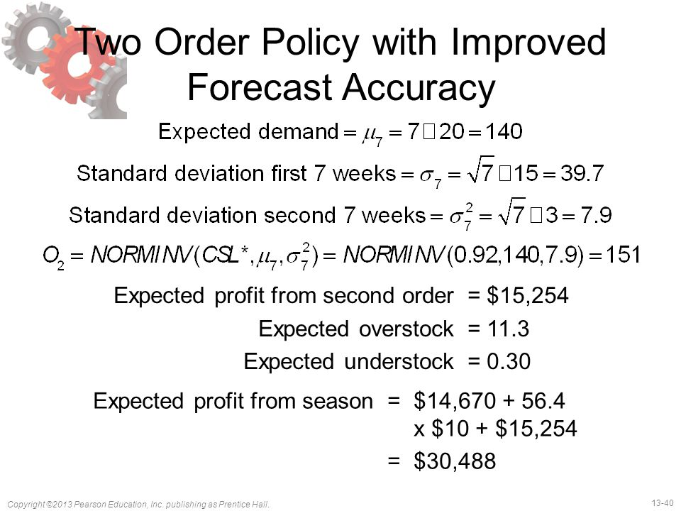 Two Order Policy with Improved Forecast Accuracy
