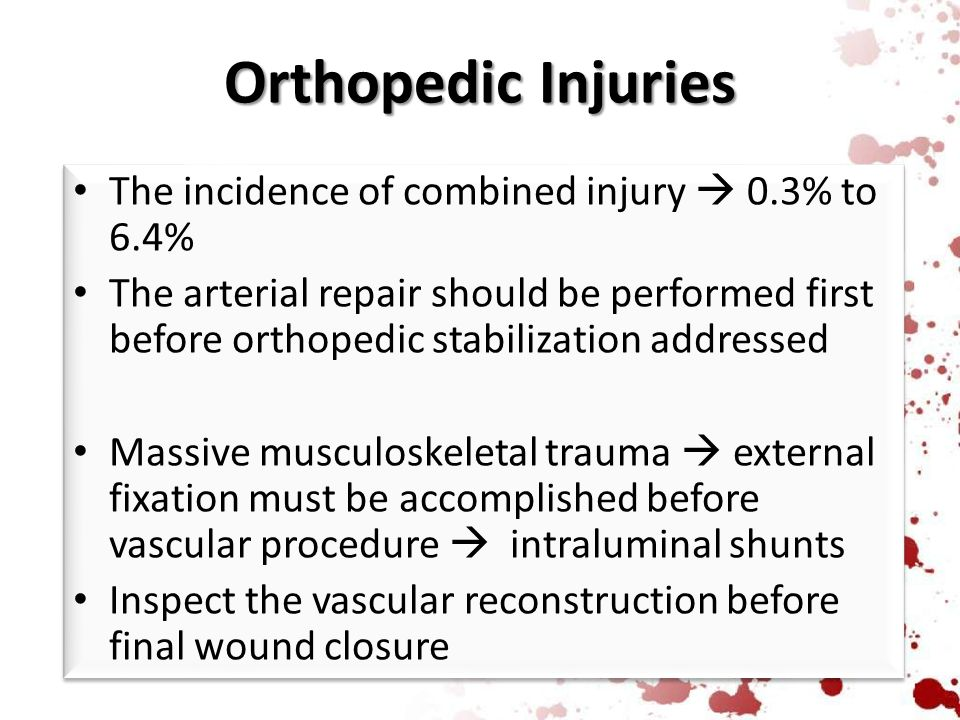 Orthopedic Injuries The incidence of combined injury  0.3% to 6.4%