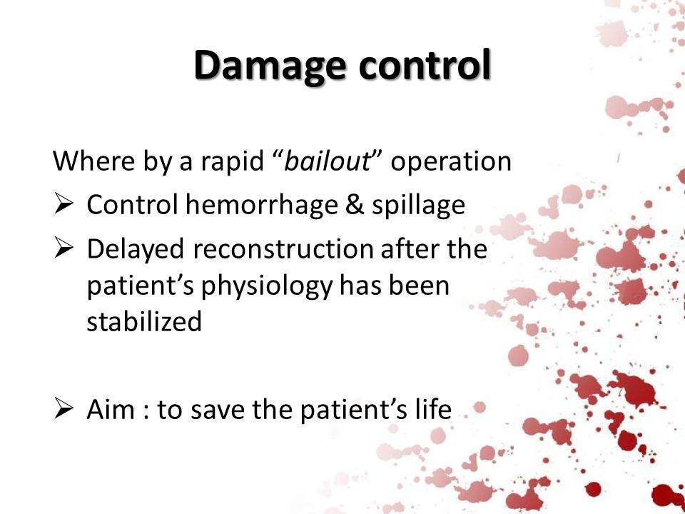 Damage control Where by a rapid bailout operation