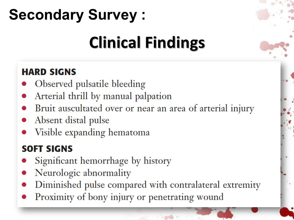 Secondary Survey : Clinical Findings