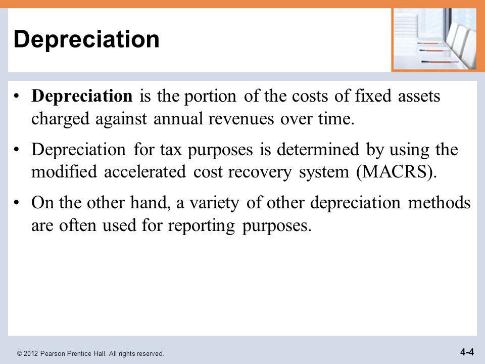 Depreciation Depreciation is the portion of the costs of fixed assets charged against annual revenues over time.