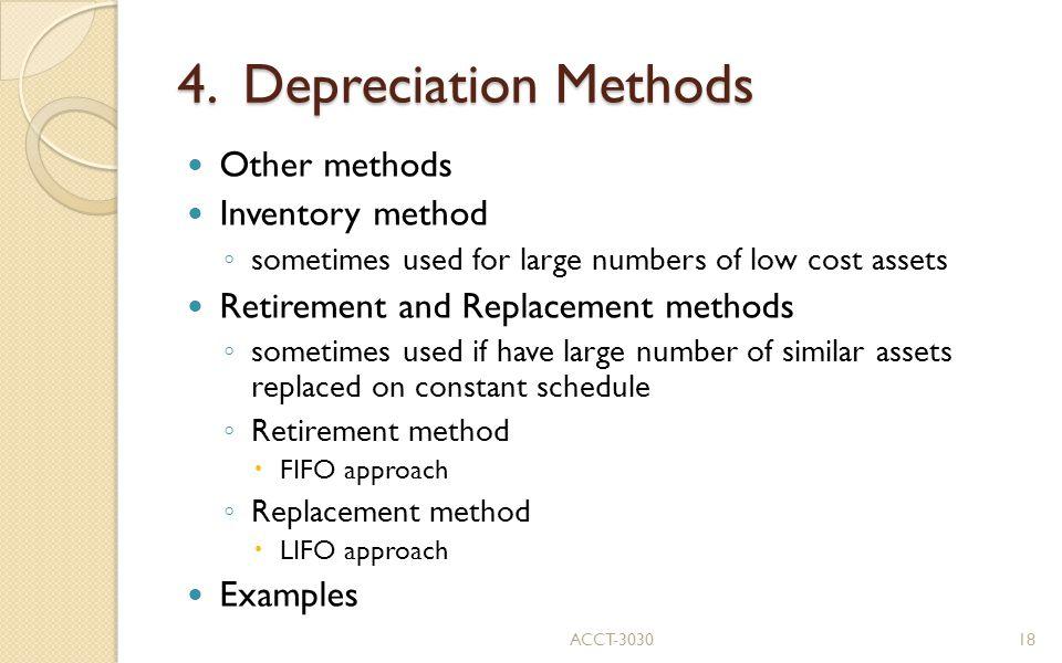 4. Depreciation Methods Other methods Inventory method