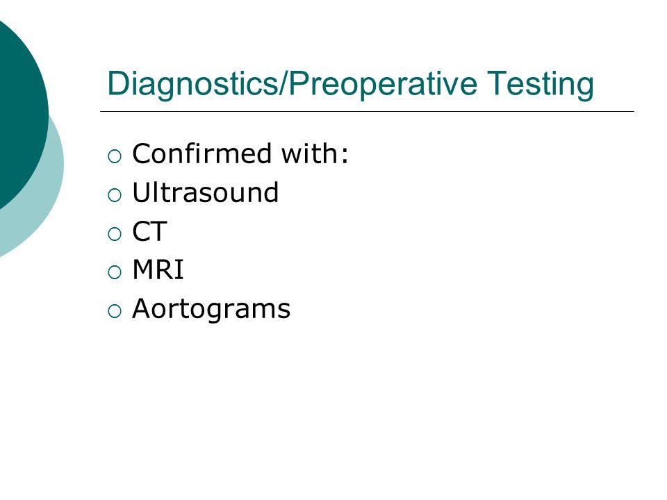 Diagnostics/Preoperative Testing