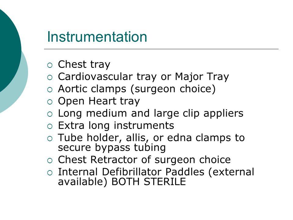 Instrumentation Chest tray Cardiovascular tray or Major Tray