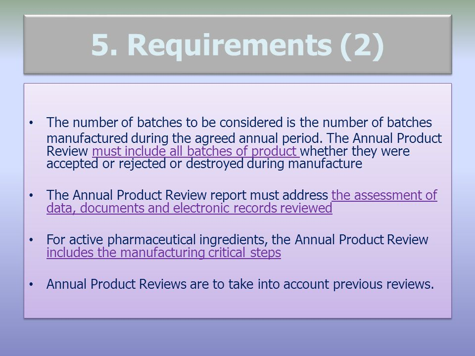 5. Requirements (2) The number of batches to be considered is the number of batches.