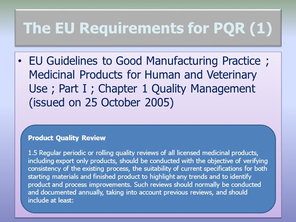 The EU Requirements for PQR (1)