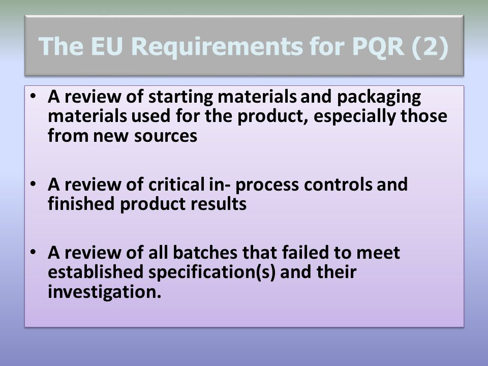 The EU Requirements for PQR (2)