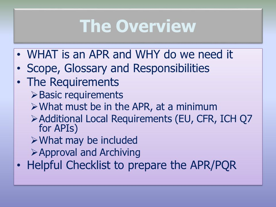 The Overview WHAT is an APR and WHY do we need it
