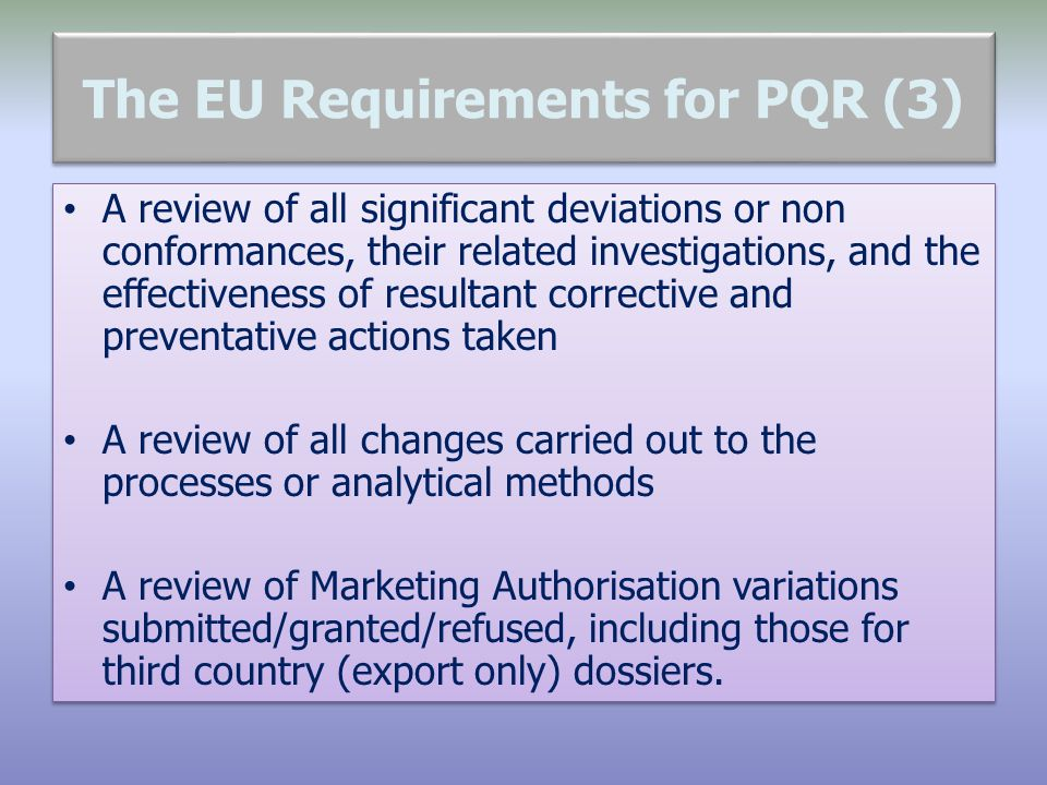 The EU Requirements for PQR (3)