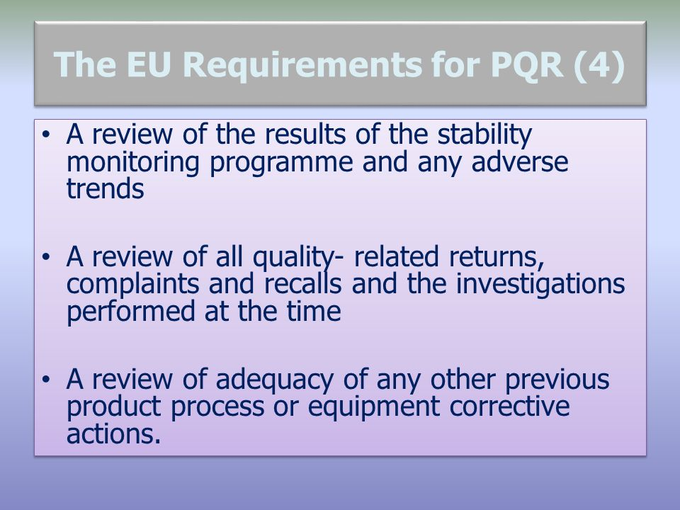 The EU Requirements for PQR (4)
