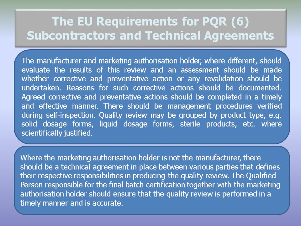 The EU Requirements for PQR (6) Subcontractors and Technical Agreements
