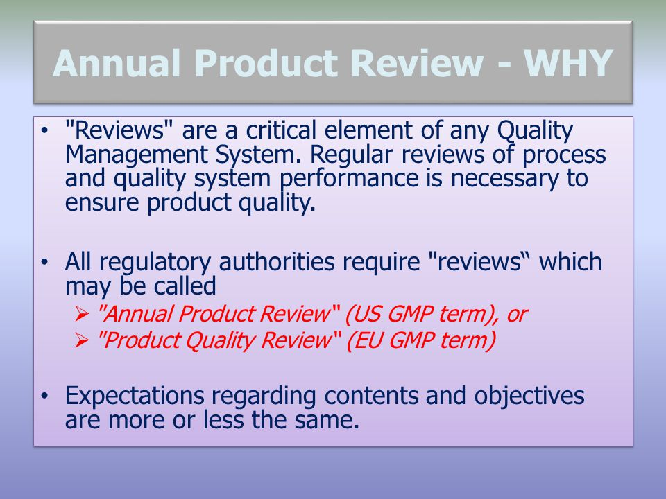Annual Product Review - WHY