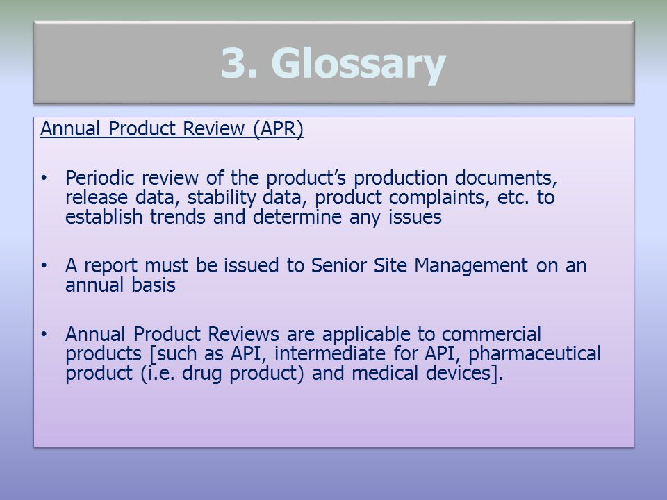 3. Glossary Annual Product Review (APR)