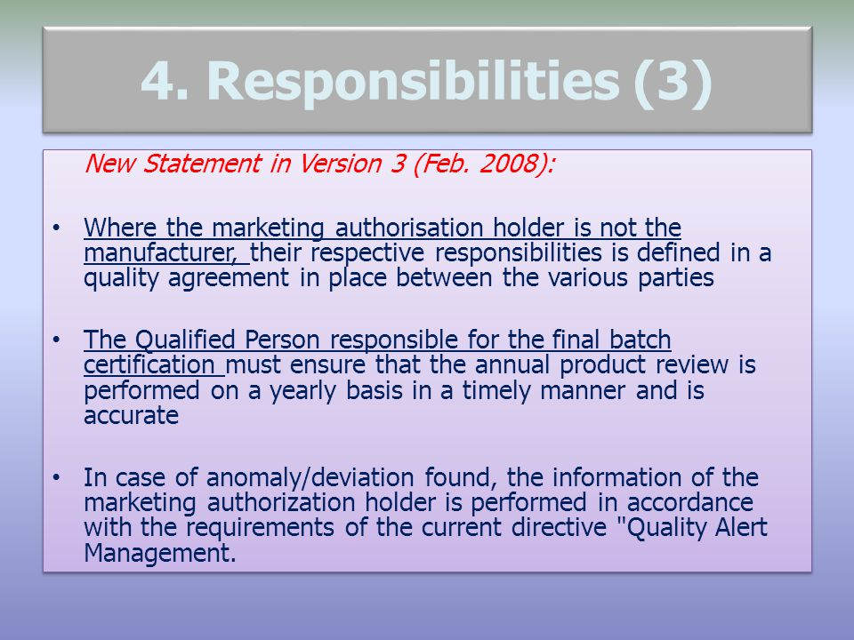 4. Responsibilities (3) New Statement in Version 3 (Feb. 2008):