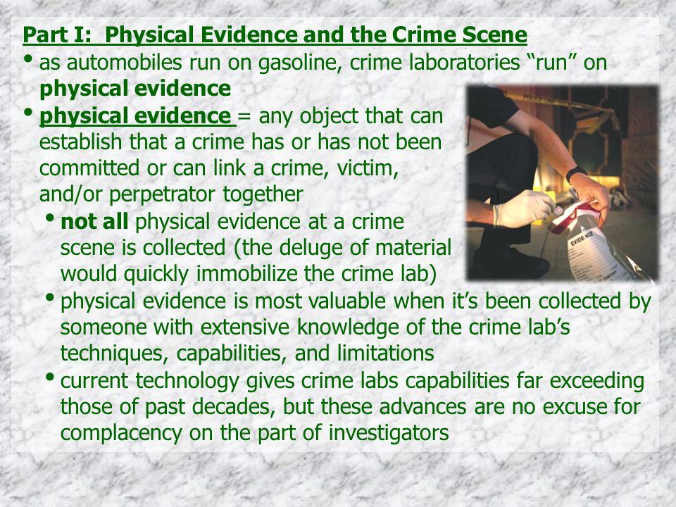 Part I: Physical Evidence and the Crime Scene