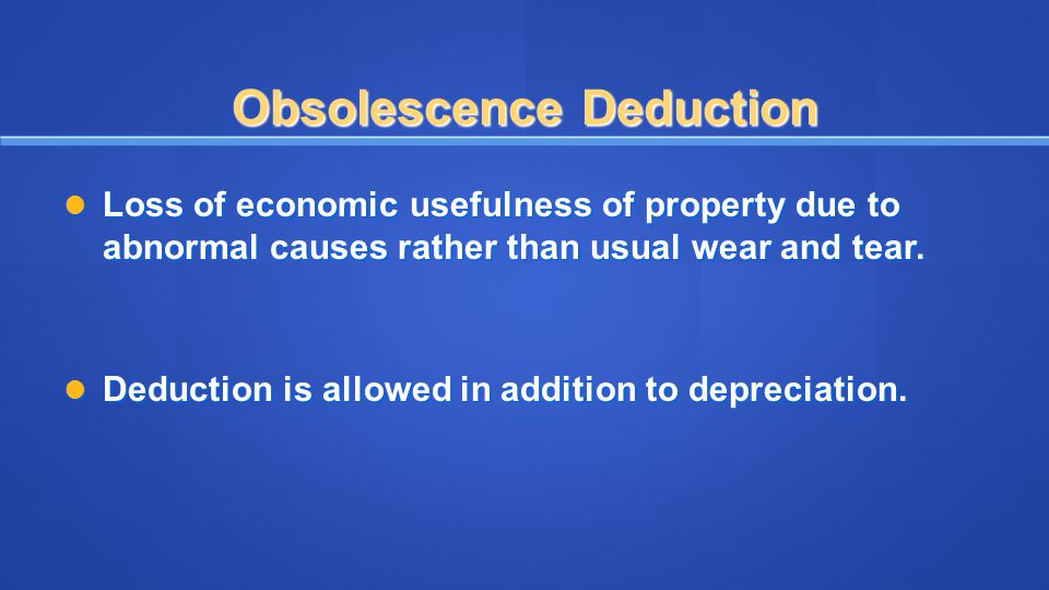 Obsolescence Deduction