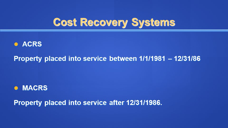 Cost Recovery Systems ACRS