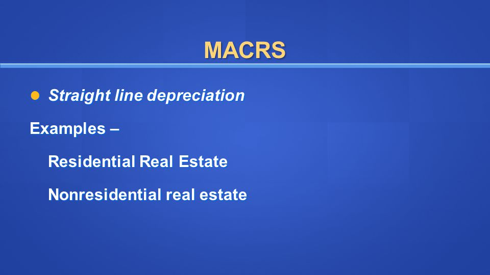 MACRS Straight line depreciation Examples – Residential Real Estate
