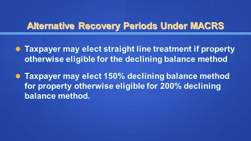 Alternative Recovery Periods Under MACRS