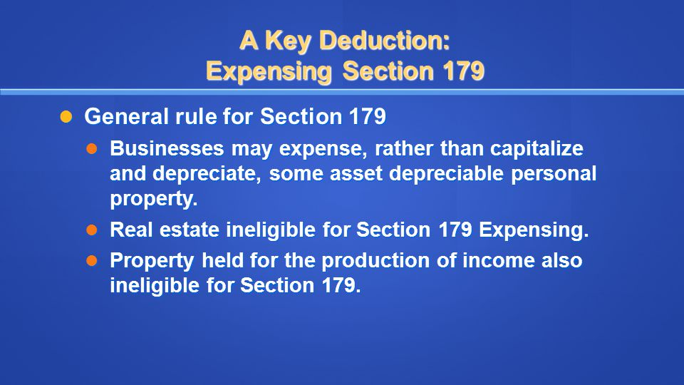 A Key Deduction: Expensing Section 179