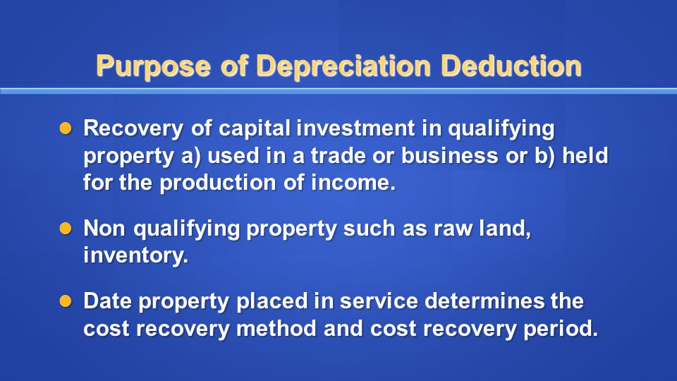 Purpose of Depreciation Deduction