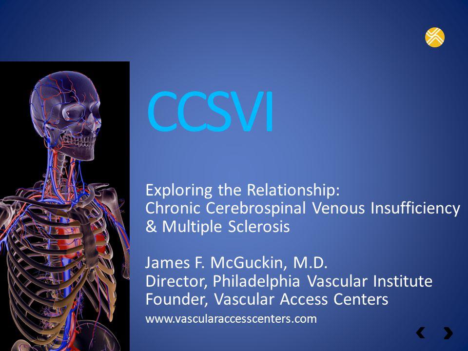 CCSVI Exploring the Relationship: