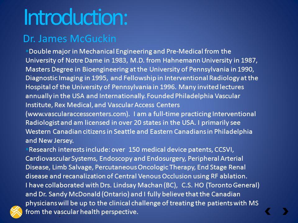 Introduction: Dr. James McGuckin
