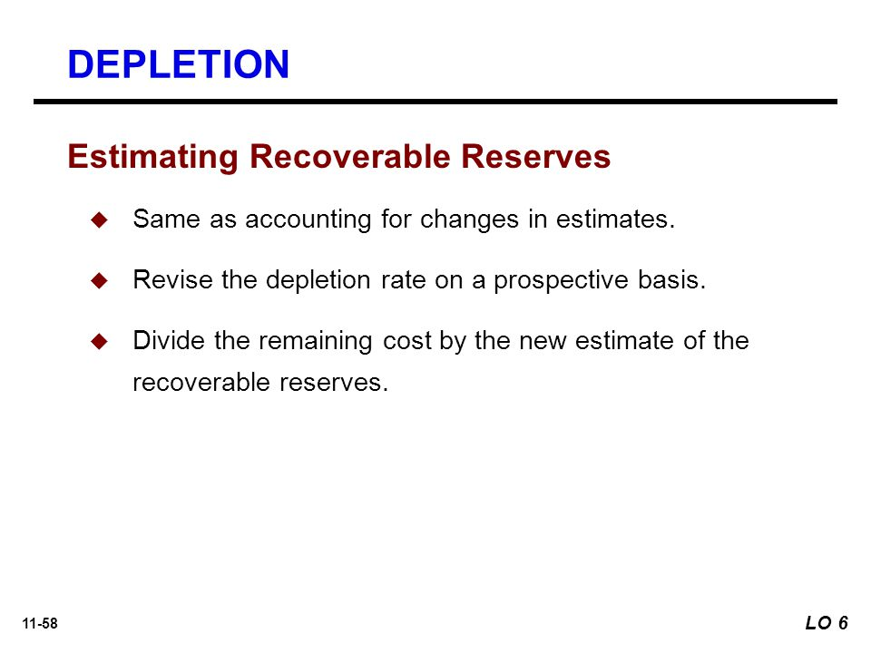 DEPLETION Estimating Recoverable Reserves